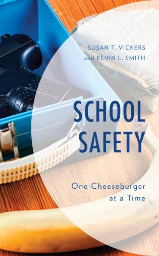 Cover image for the book School Safety: One Cheeseburger at a Time