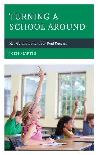 Cover image for the book Turning a School Around: Key Considerations for Real Success