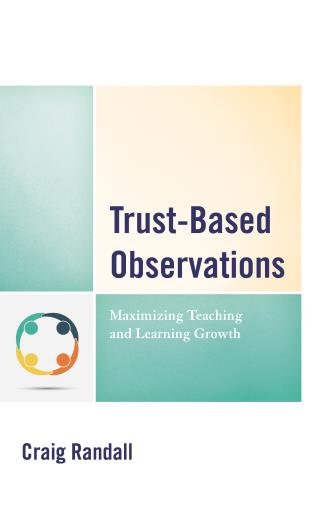 Cover image for the book Trust-Based Observations: Maximizing Teaching and Learning Growth