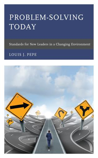 Cover image for the book Problem-Solving Today: Standards for New Leaders in a Changing Environment