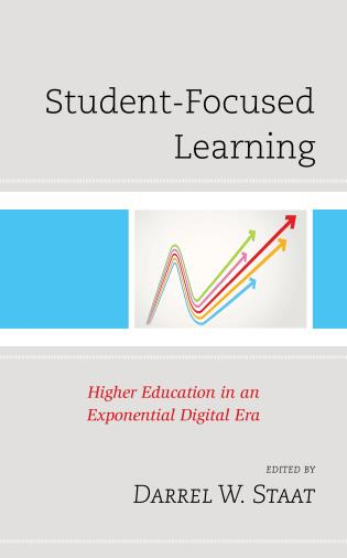 Cover image for the book Student-Focused Learning: Higher Education in an Exponential Digital Era