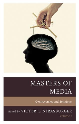 Cover image for the book Masters of Media: Controversies and Solutions, Volume 1