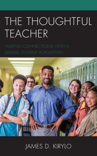Cover image for the book The Thoughtful Teacher: Making Connections with a Diverse Student Population