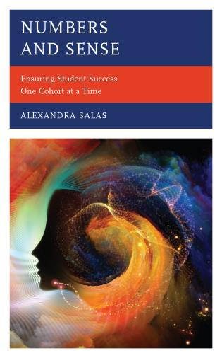 Cover image for the book Numbers and Sense: Ensuring Student Success One Cohort at a Time