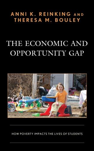 Cover image for the book The Economic and Opportunity Gap: How Poverty Impacts the Lives of Students