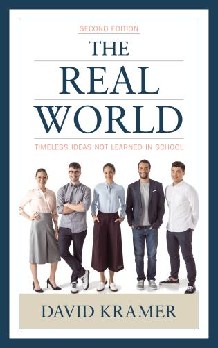 Cover image for the book The Real World: Timeless Ideas Not Learned in School, 2nd Edition