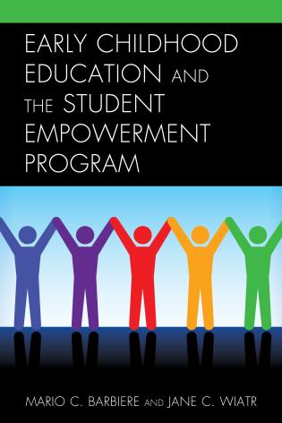 Cover image for the book Early Childhood Education and the Student Empowerment Program