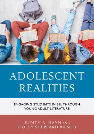 Cover image for the book Adolescent Realities: Engaging Students in SEL through Young Adult Literature