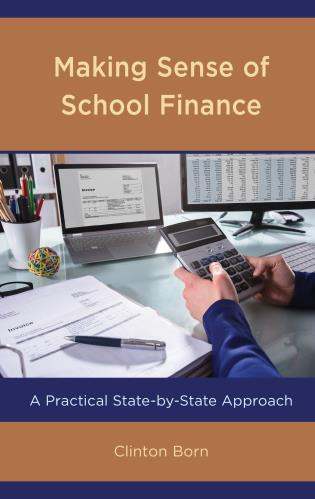 Cover image for the book Making Sense of School Finance: A Practical State-by-State Approach