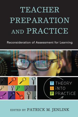 Cover image for the book Teacher Preparation and Practice: Reconsideration of Assessment for Learning