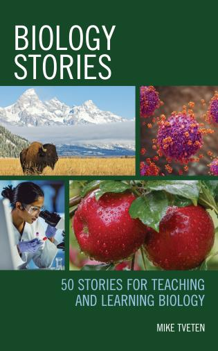 Cover image for the book Biology Stories: 50 Stories for Teaching and Learning Biology