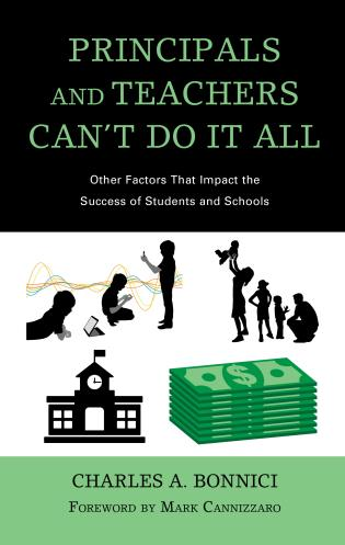 Cover image for the book Principals and Teachers Can't Do It All: Other Factors that Impact the Success of Students and Schools