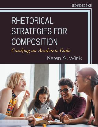 Cover image for the book Rhetorical Strategies for Composition: Cracking an Academic Code, 2nd Edition