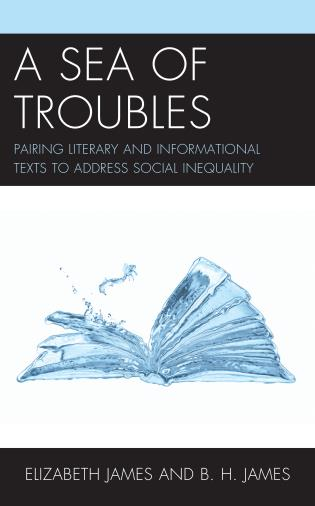 Cover image for the book A Sea of Troubles: Pairing Literary and Informational Texts to Address Social Inequality