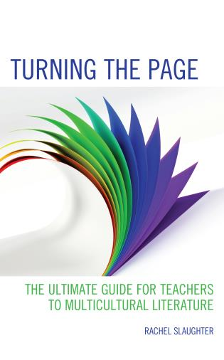 Cover image for the book Turning the Page: The Ultimate Guide for Teachers to Multicultural Literature