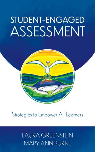 Cover image for the book Student-Engaged Assessment: Strategies to Empower All Learners