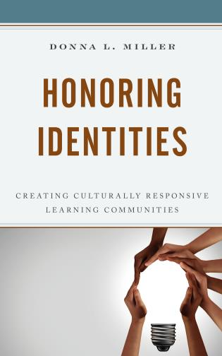 Cover image for the book Honoring Identities: Creating Culturally Responsive Learning Communities