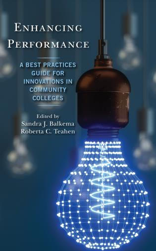 Cover image for the book Enhancing Performance: A Best Practices Guide for Innovations in Community Colleges