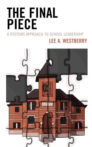Cover image for the book The Final Piece: A Systems Approach to School Leadership