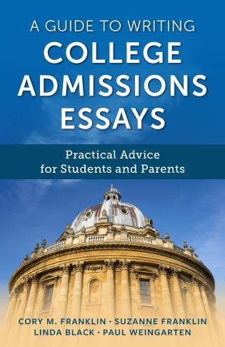 Cover image for the book A Guide to Writing College Admissions Essays: Practical Advice for Students and Parents