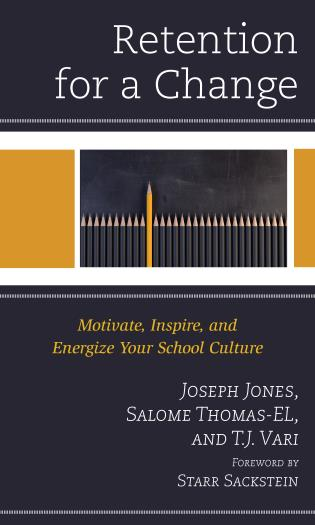 Cover image for the book Retention for a Change: Motivate, Inspire, and Energize Your School Culture