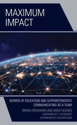 Cover image for the book Maximum Impact: Boards of Education and Superintendents Communicating as a Team