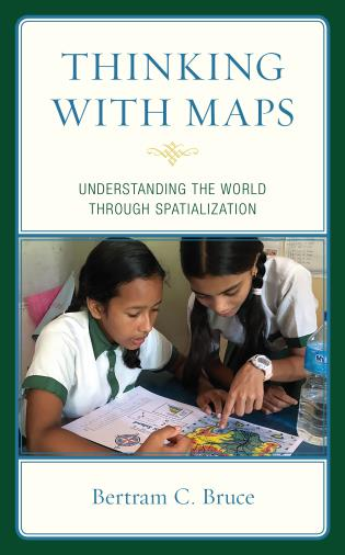 Cover image for the book Thinking with Maps: Understanding the World through Spatialization