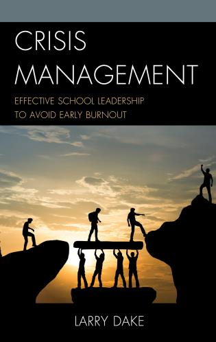 Cover image for the book Crisis Management: Effective School Leadership to Avoid Early Burnout