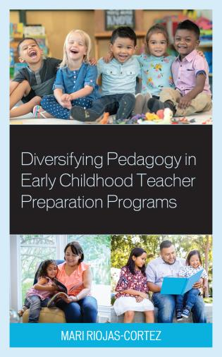 Cover image for the book Diversifying Pedagogy in Early Childhood Teacher Preparation Programs