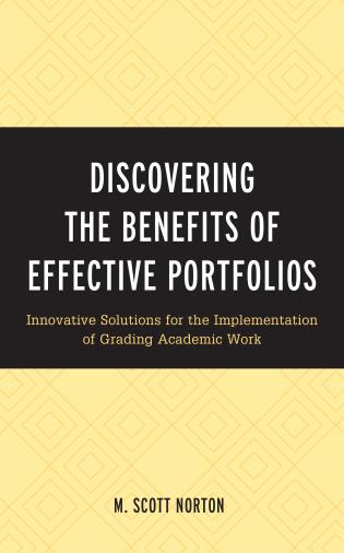 Cover image for the book Discovering the Benefits of Effective Portfolios: Innovative Solutions for the Implementation of Grading Academic Work