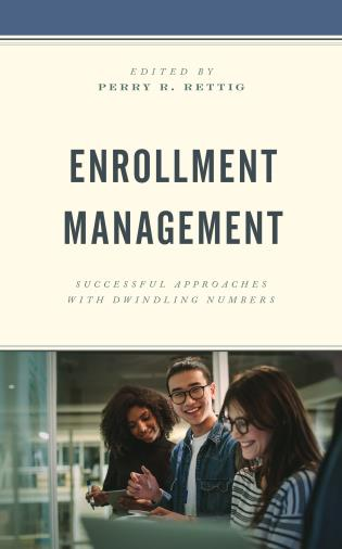 Cover image for the book Enrollment Management: Successful Approaches with Dwindling Numbers