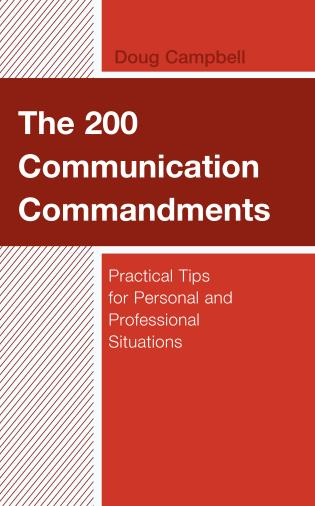 Cover image for the book The 200 Communication Commandments: Practical Tips for Personal and Professional Situations