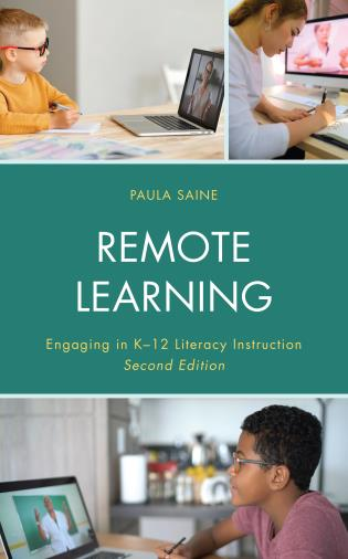 Cover image for the book Remote Learning: Engaging in K-12 Literacy Instruction, 2nd Edition