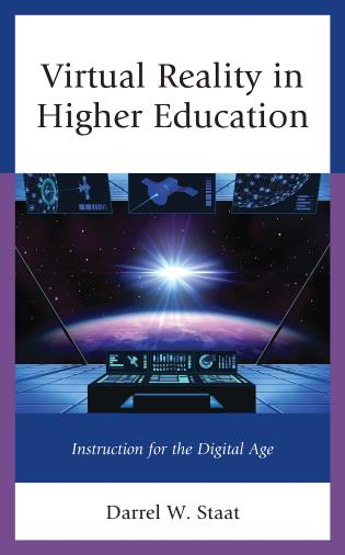 Cover image for the book Virtual Reality in Higher Education: Instruction for the Digital Age