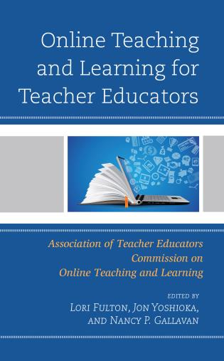 Cover image for the book Online Teaching and Learning for Teacher Educators
