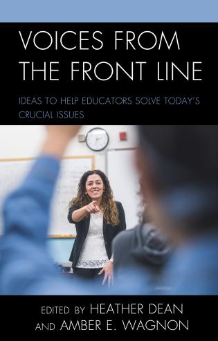 Cover image for the book Voices from the Front Line: Ideas to Help Educators Solve Today's Crucial Issues