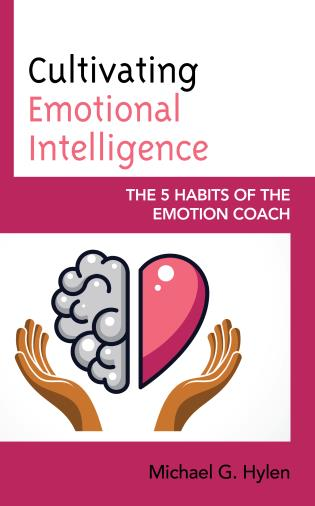 Cover image for the book Cultivating Emotional Intelligence: The 5 Habits of the Emotion Coach