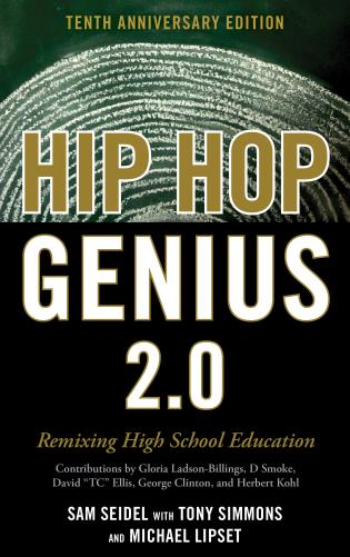 Cover image for the book Hip-Hop Genius 2.0: Remixing High School Education, 10th Anniversary Edition