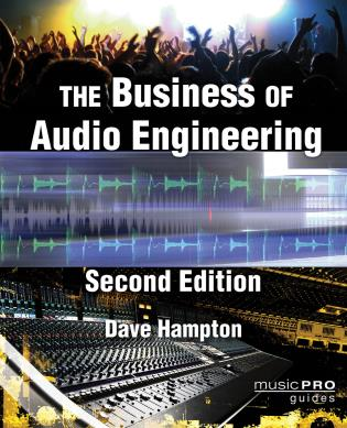 Cover image for the book The Business of Audio Engineering, Second Edition