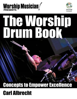 Cover image for the book The Worship Drum Book: Concepts to Empower Excellence