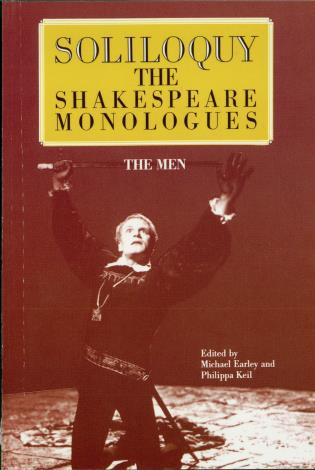 Cover image for the book Soliloquy!: The Shakespeare Monologues