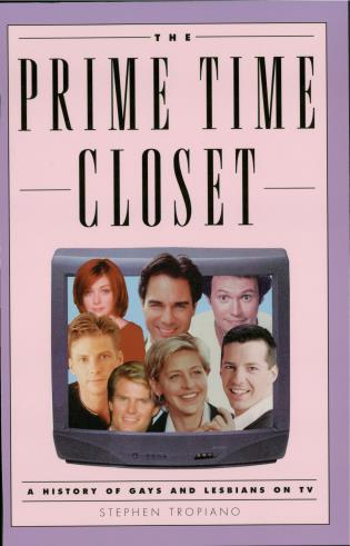 Cover image for the book The Prime Time Closet: A History of Gays and Lesbians on TV