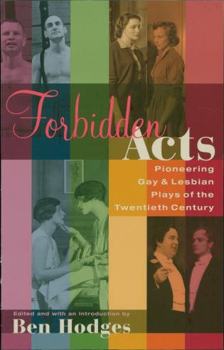 Cover image for the book Forbidden Acts: Pioneering Gay & Lesbian Plays of the 20th Century