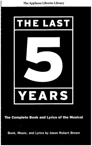 Cover image for the book The Last Five Years (The Applause Libretto Library): The Complete Book and Lyrics of the Musical