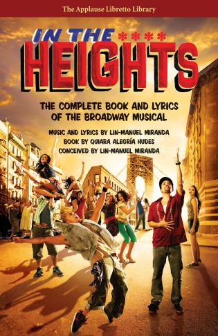 Cover image for the book In the Heights: The Complete Book and Lyrics of the Broadway Musical