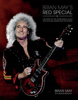 Cover image for the book Brian May's Red Special: The Story of the Home-made Guitar that Rocked Queen and the World