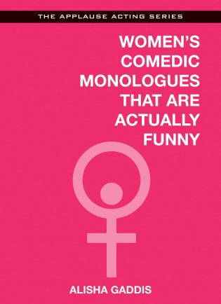 Cover image for the book Women's Comedic Monologues That Are Actually Funny