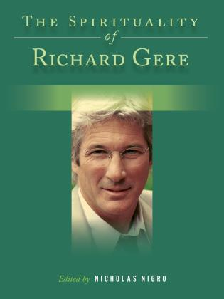 Cover image for the book The Spirituality of Richard Gere