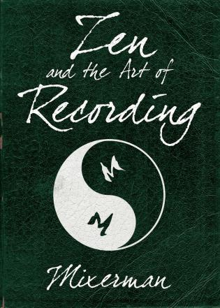 Cover image for the book Zen and the Art of Recording