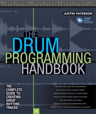 Cover image for the book The Drum Programming Handbook: The Complete Guide to Creating Great Rhythm Tracks: With Online Resource